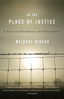 In the Place of Justice By Rideau, Wilbert
